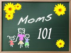MOMS 101