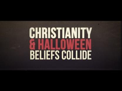 HALLOWEEN BELIEFS COLLIDE
