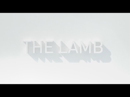 THE LAMB (EASTER OPENER)