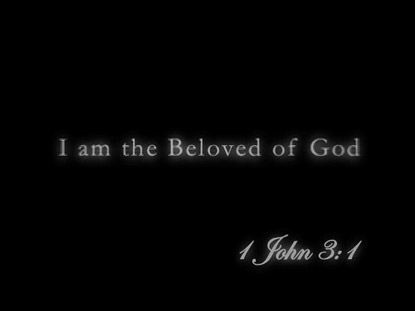I AM THE BELOVED OF GOD