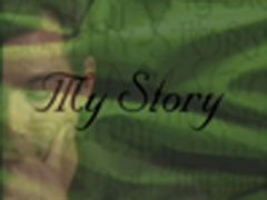 INTERVIEW: MY STORY