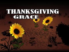 THANKSGIVING GRACE