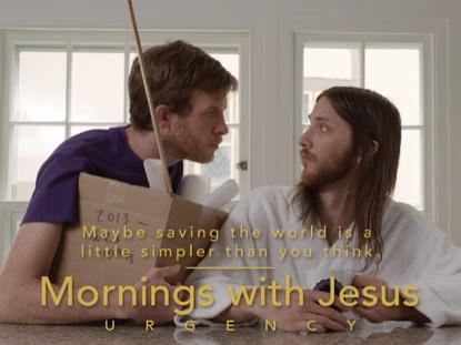 MORNINGS WITH JESUS | URGENCY