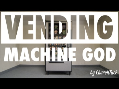 VENDING MACHINE GOD