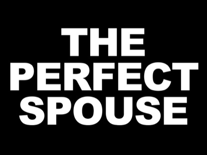 THE PERFECT SPOUSE