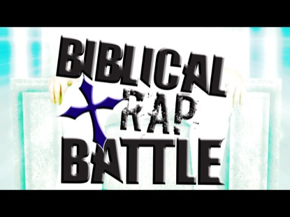 BIBLICAL RAP BATTLE