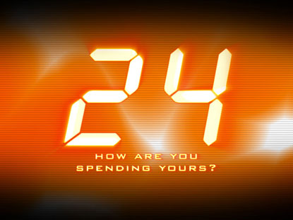 24: HOW ARE YOU SPENDING YOURS?