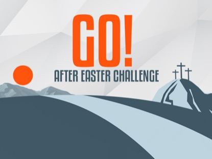 GO AFTER EASTER CHALLENGE