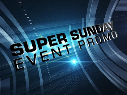 SUPER SUNDAY EVENT PROMO