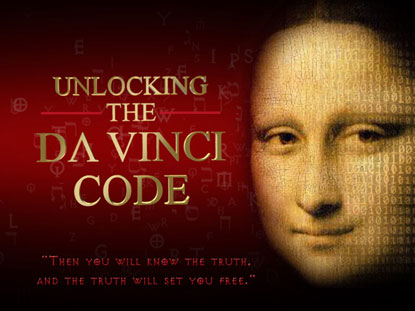 UNLOCKING THE DAVINCI CODE