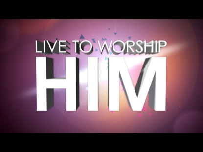Preview for LIVE TO WORSHIP