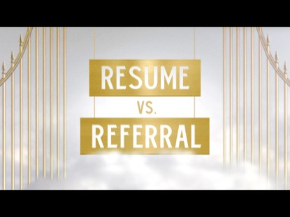RESUME VS REFERRAL