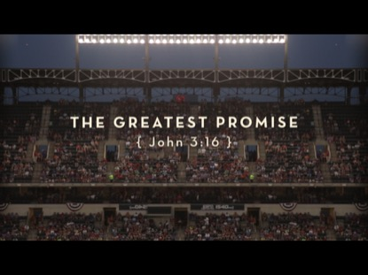 THE GREATEST PROMISE - JOHN 3:16