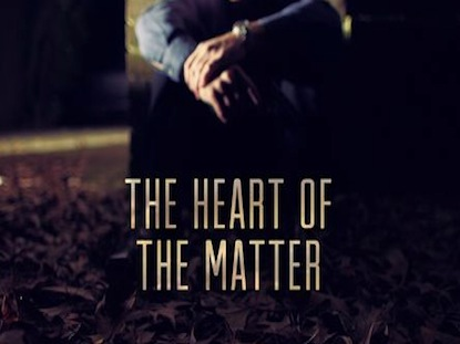 Preview for THE HEART OF THE MATTER