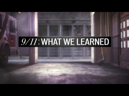 Preview for 9/11: WHAT WE LEARNED