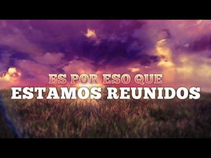 ESTAMOS REUNIDOS (DIA DE LA RESURRECCION)