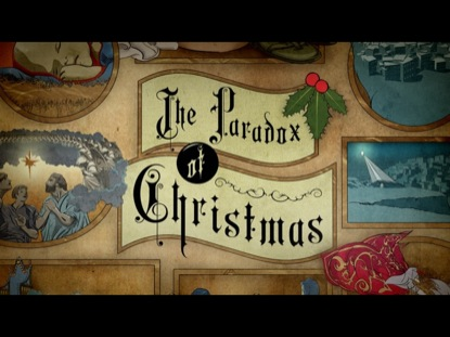 Preview for THE PARADOX OF CHRISTMAS