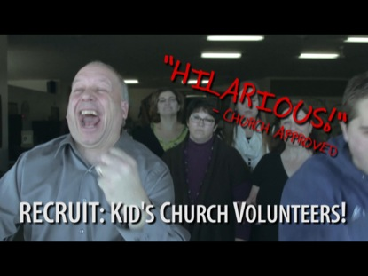 RECRUIT KIDS CHURCH VOLUNTEERS