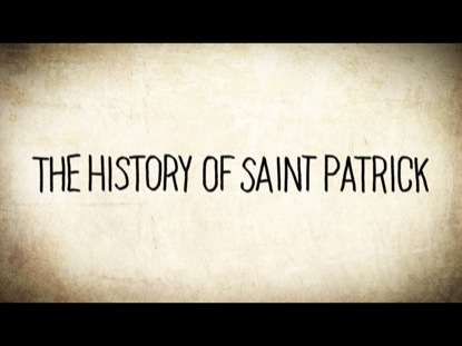 Preview for THE HISTORY OF ST. PATRICK
