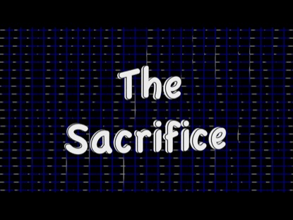 Preview for THE SACRIFICE