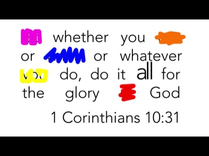SCRIBBLE VERSE- 1 CORINTHIANS 10:31