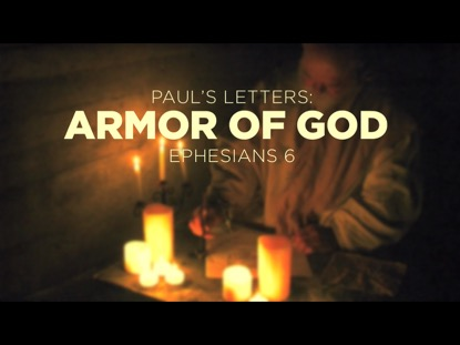 PAUL'S LETTERS THE ARMOR OF GOD