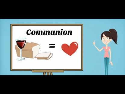 COMMUNION FOR KIDS