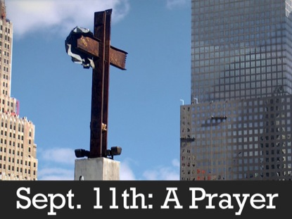 SEPTEMBER 11TH - A PRAYER