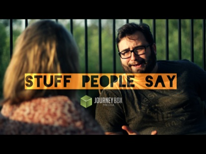 STUFF PEOPLE SAY