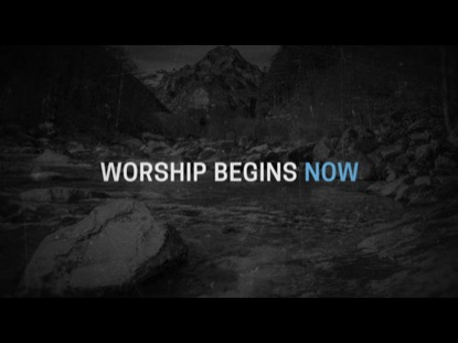 NOW'S THE TIME: WORSHIP INTRO