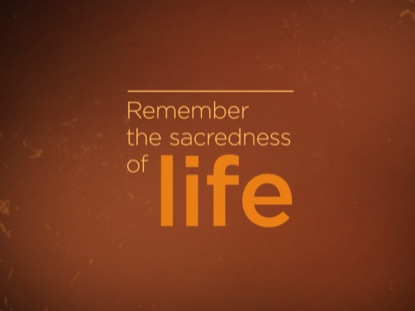 SACREDNESS OF LIFE