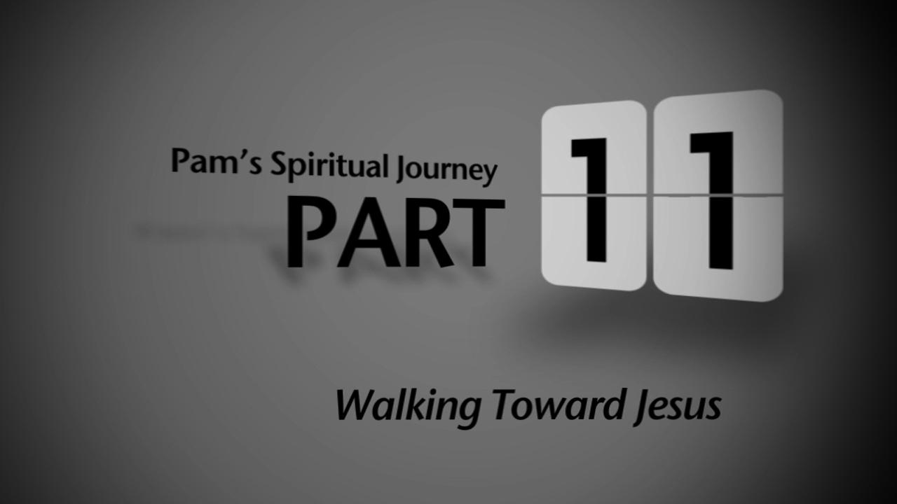 PAM'S SPIRITUAL JOURNEY