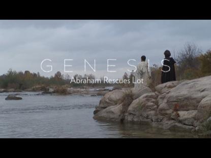 GENESIS: ABRAHAM RESCUES LOT