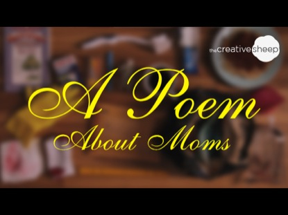 A POEM ABOUT MOMS