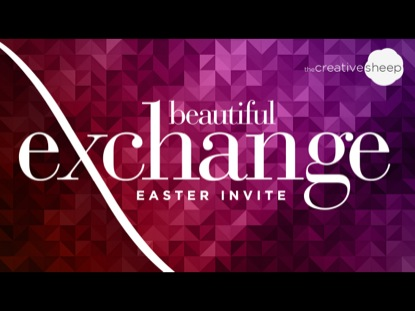 BEAUTIFUL EXCHANGE (EASTER INVITE)