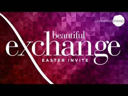 BEAUTIFUL EXCHANGE (EASTER INVITE)