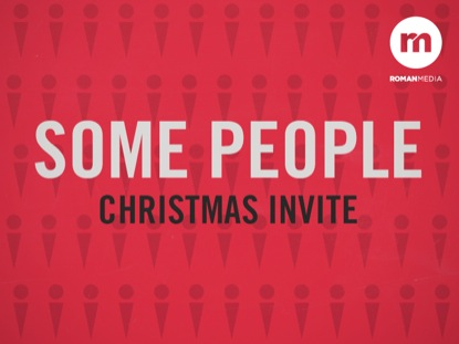 SOME PEOPLE CHRISTMAS INVITE