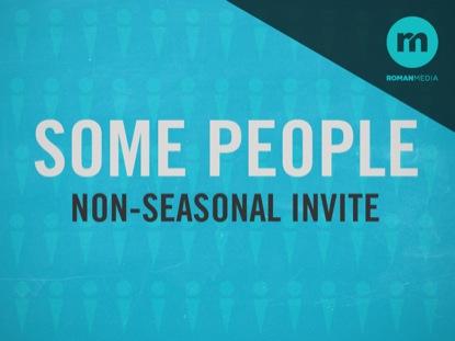 SOME PEOPLE NON-SEASONAL INVITE