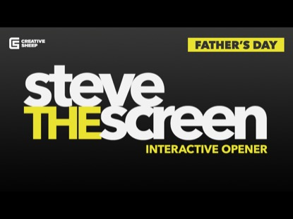 STEVE THE SCREEN FATHER'S DAY EDITION