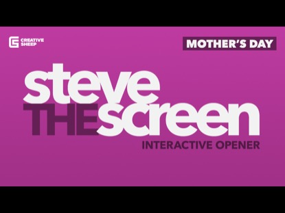 STEVE THE SCREEN MOTHER'S DAY EDITION