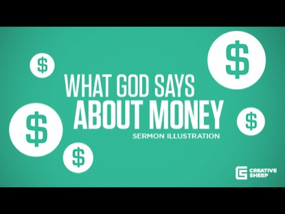 WHAT GOD SAYS ABOUT MONEY