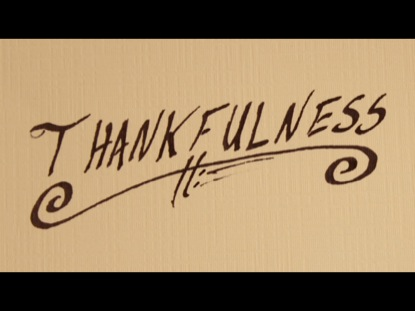 THANKFULNESS - THANKFUL ON PURPOSE
