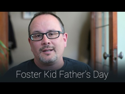 FOSTER KID FATHERS DAY