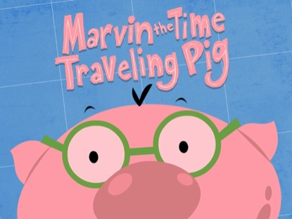 MARVIN THE TIME TRAVELING PIG EPISODE 1 NOAH'S ARK