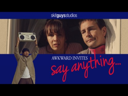 AWKWARD INVITES-SAY ANYTHING