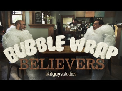 BUBBLE WRAP BELIEVERS