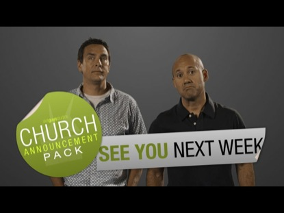 CHURCH ANNOUNCEMENT SEE YOU NEXT WEEK