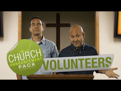 CHURCH ANNOUNCEMENT VOLUNTEERS