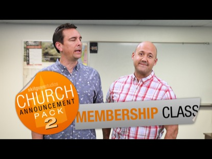CHURCH PACK 2: MEMBERSHIP CLASS SKIT GUYS