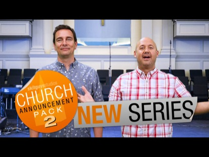 CHURCH PACK 2: NEW SERIES SKIT GUYS